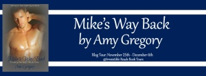 Banner - Mike's Way Back by Amy Gregory